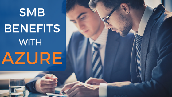 SMB Benefits with AZure
