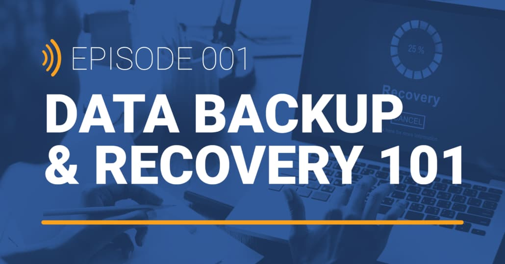 backup & recovery 101